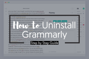 How to Uninstall Grammarly