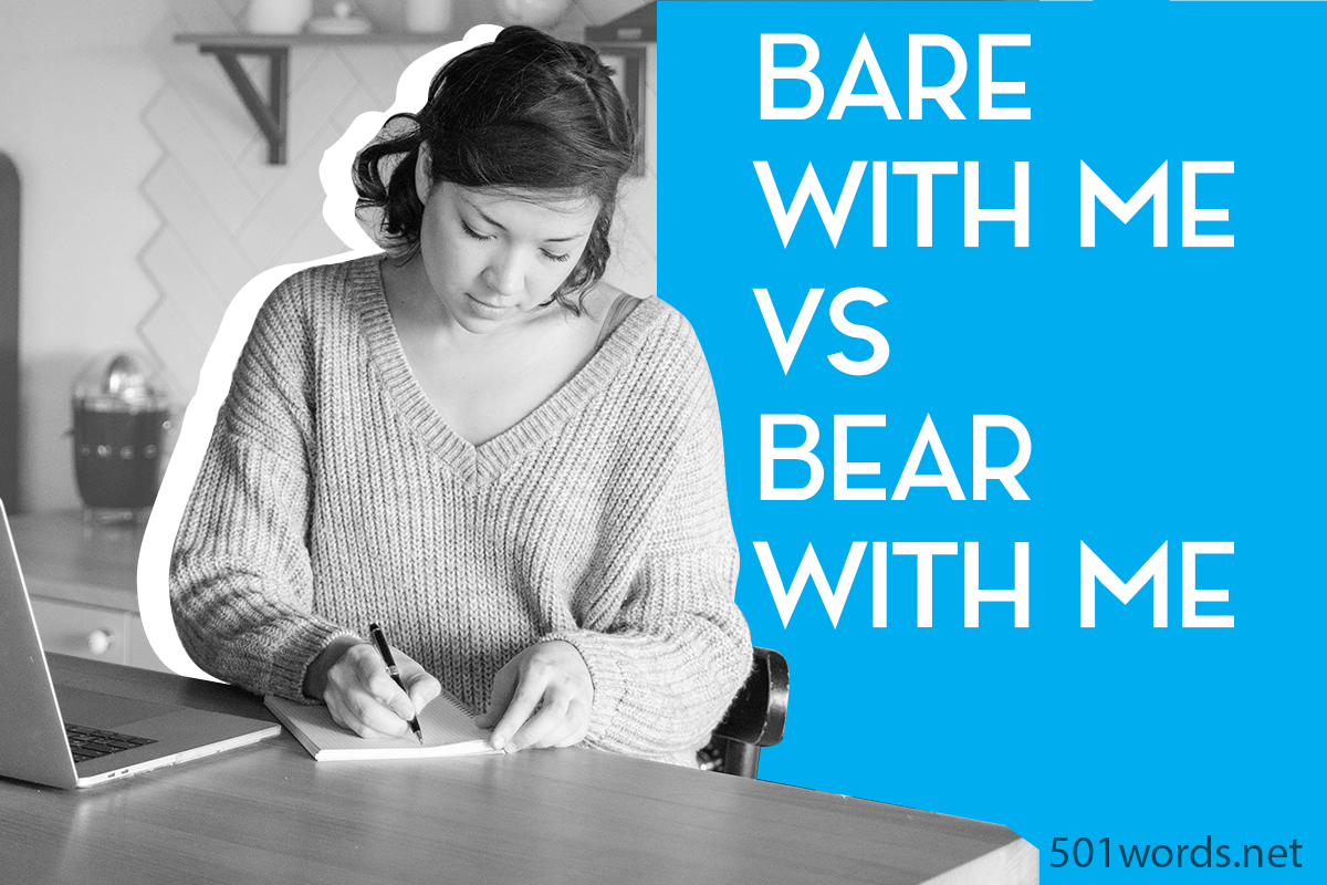 bare with me vs bear with me