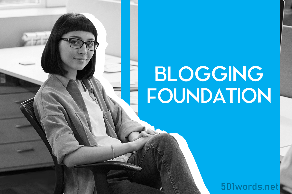 blogging foundation